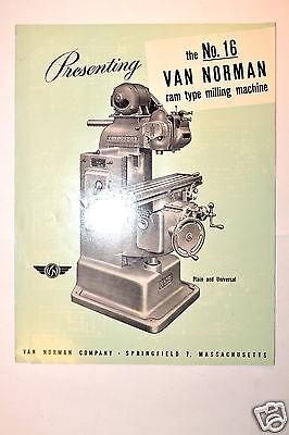 Presenting The No.16 Van Norman Ram Type Milling Machine Brochure Rr370