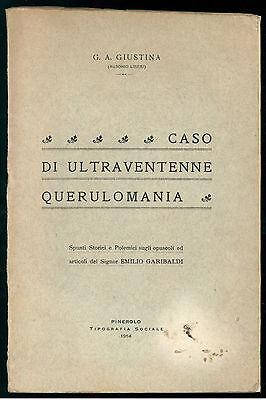 GIUSTINA AUSONIO LIBERI CASO ULTRAVENTENNE QUERULOMANIA TIPOGRAFIA SOCIALE 1914