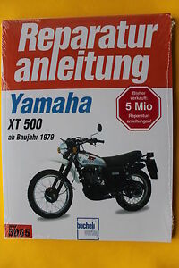 Yamaha XT 500 ab 1979  Reparaturanleitung Handbuch