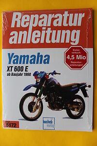 Yamaha XT 600 E ab 1990 Reparaturanleitung Handbuch