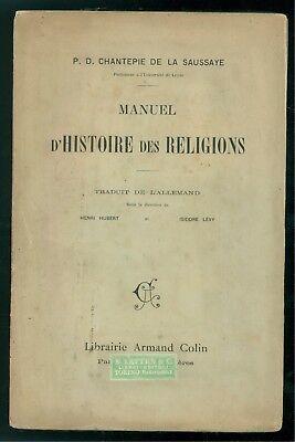 P. D. CHANTEPIE DE LA SAUSSAYE MANUEL D'HISTOIRE DES RELIGIONS ARMAND COLIN 1904