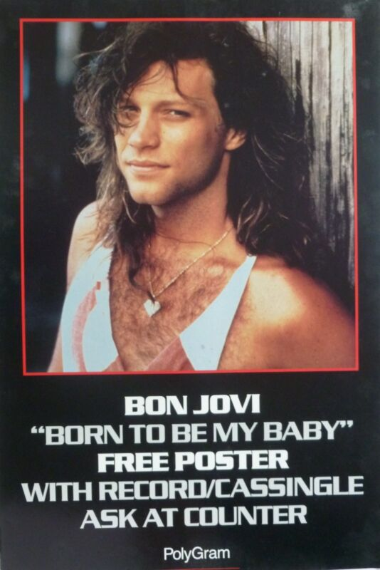 "BON JOVI ""BORN TO BE MY BABY"" AUSTRALIAN PROMO POSTER - Young Jon With Long Hair"