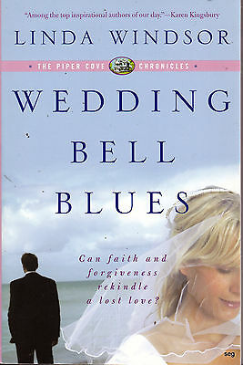 WEDDING BELL BLUES by Linda Winsor * The Piper Cove Chronicles * - The Wedding Bell