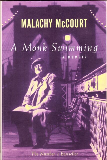 A MONK SWIMMING  Malachy McCourt ~ SC 1999
