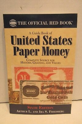 Red Book Series A Guide Book of United States Paper Money 6th Ed. by Friedberg