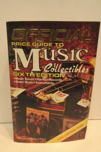 Official Price Guide to Music Collectibles Sixth Edition House of Collectibles