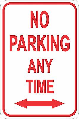 No Parking Any Time Sign 12 X 8 No Rust Heavy Gauge Aluminum Signs