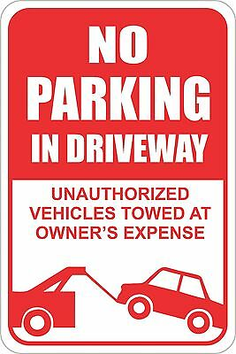 No Parking In Driveway Sign 12 X 8 No Rust Heavy Gauge Aluminum Signs
