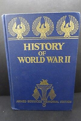 History Of World War II - Armed Service Memorial Edition  - Francis Miller 1945