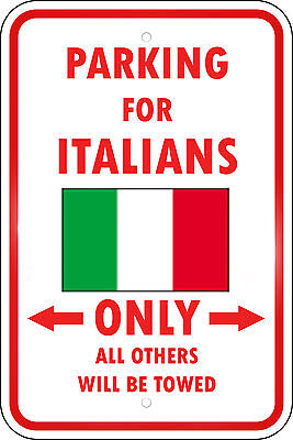 ITALY COUNTRY PARKING ONLY ITALIAN 12x18 Aluminum Metal Sign