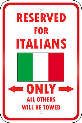 Italy Reserved Parking Only Italian 12X18 Aluminum Metal Sign