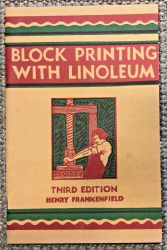 Vintage 1940 Block Printing With Linoleum, by Henry Frankenfield