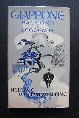 GIAPPONE Racconti e leggende Helen e William McAlpine I edizione 1974 Janus
