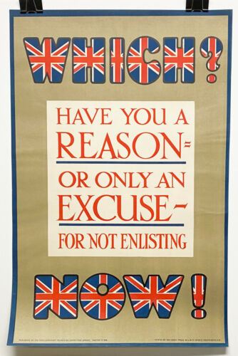 Original England WWI Recruiting Poster: Which Have You, superb condition