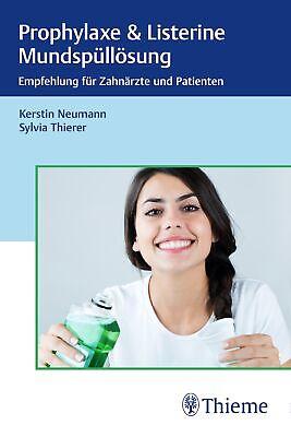 Kerstin Neumann - Prophylaxe & Listerine
