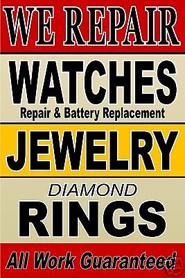 Poster Sign We Repair Watches Jewelry Rings 24x36 Advertising Poster Sign