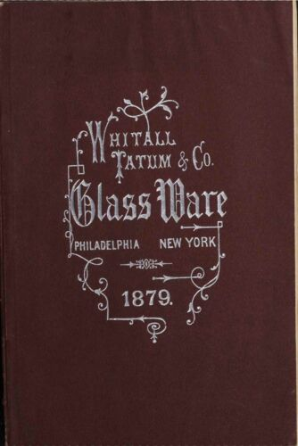 1879 book over 60 photo pages Whitall Tatum & Co Glass Ware catalog with prices