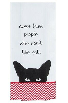 Kay Dee Designs NEVER TRUST PEOPLE WHO DON'T LIKE CATS Cotton Kitchen Tea Towel