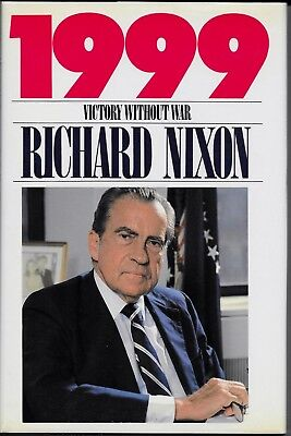 1999 : Victory Without War by Richard M. Nixon - Signed First Edition & Printing