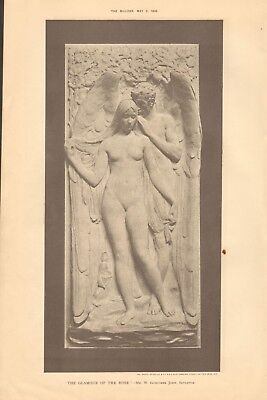 1896 ANTIQUE PRINT- ART - SCULPTURE- THE GLAMOUR OF THE ROSE
