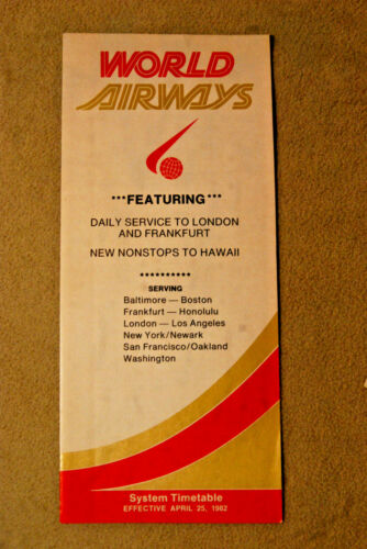 World Airways Timetable - April 25, 1982