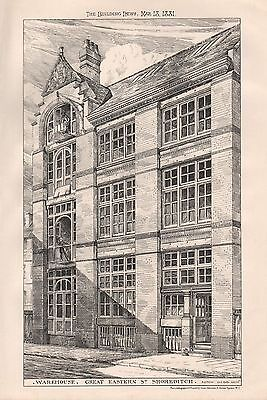 1881 ANTIQUE ARCHITECTURAL PRINT LONDON-WAREHOUSE, GREAT EASTERN ST, SHOREDITCH