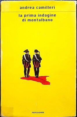 Andrea Camilleri, La prima indagine di Montalbano, Ed. Mondadori, 2004