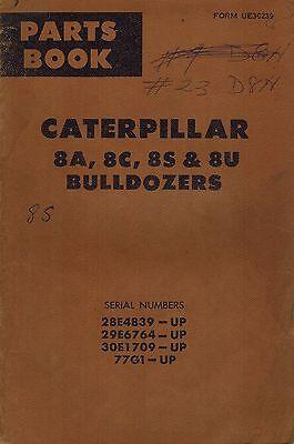 Caterpillar Vintage 8a 8s 8u Bulldozers Parts Catalog Manual Xxx