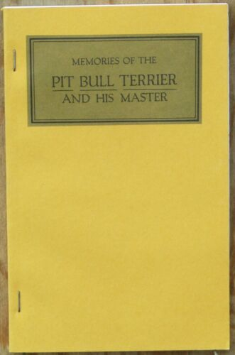 Memories of the Pit Bull Terrier and His Master by L.B. Hanna