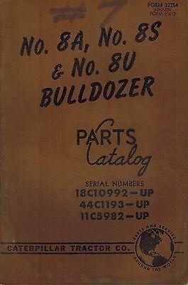 Caterpillar Vintage 8a 8s 8u Bulldozers Parts Catalog Manual X