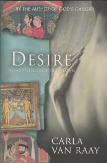 DESIRE: AWAKENING GOD'S WOMAN Carla Van Raay ~ 1st Ed SC 2008