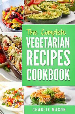 Vegetarian Cookbook: Delicious Vegan Healthy Diet Easy Recipes For Beginners