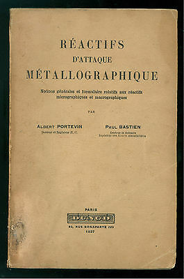 PORTEVIN ALBERT BASTIEN PAUL REACTIFS D'ATTAQUE METALLOGRAPHIQUE DUNOD 1937