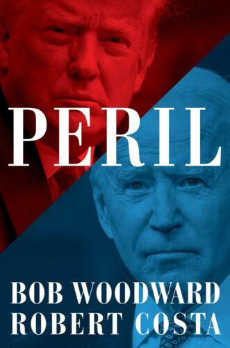 Peril Book Hardcover by Bob Woodward & Robert Costa