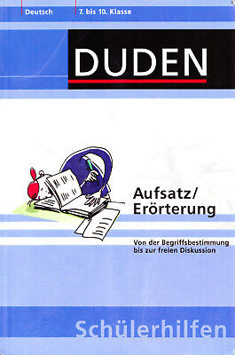 DUDEN * Deutsch 7-10. Klasse ( Aufsatz / Erörterung )