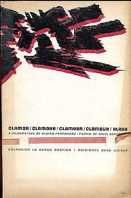 Ariel Canzani D. CLAMOR CLAMORE CLAMEUR CLAMOUR HLAGE - 4 xilog Albino Fernandez
