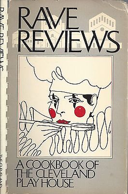 *CLEVELAND PLAY HOUSE OH 1973 RAVE REVIEWS COOK BOOK *OHIO COMMUNITY RECIPES