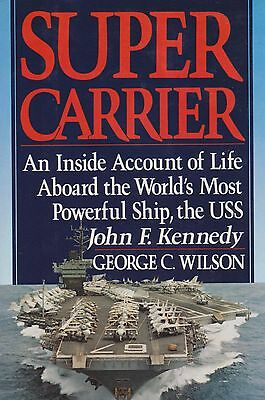 Super Carrier By G  Wilson  Hardcover   Signed   Uss John F  Kennedy  Cv 67