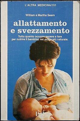 William e Martha Sears, Allattamento e svezzamento, Ed. Red, 1995