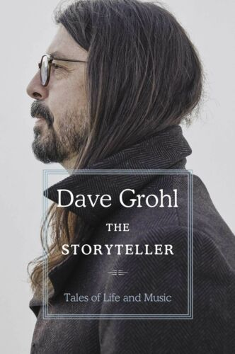 The Storyteller: Tales of Life and Music By Dave Grohl NEW Hardcover 2021