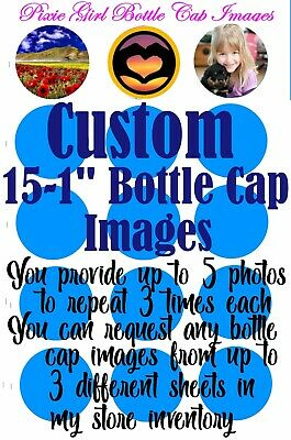 "CUSTOM Your Photos Your Ideas or From my Inventory 15-1""Precut Bottle Cap Images - Custome Ideas"