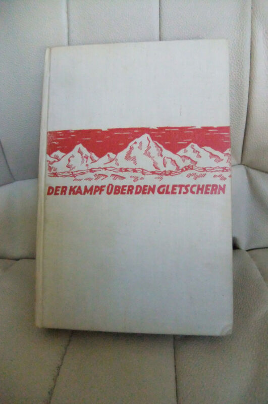 WWI GERMAN BOOK PHOTO PC BATTLE OVER THE GLACIERS BAVARIAN ALPS FRONT