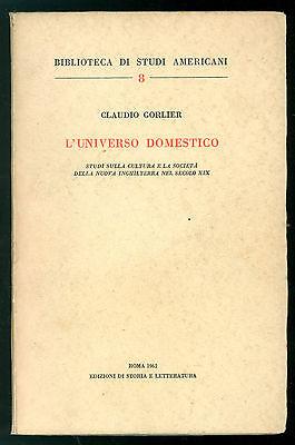 GORLIER CLAUDIO L'UNIVERSO DOMESTICO 1962 STATI UNITI AMERICA NEW ENGLAND USA