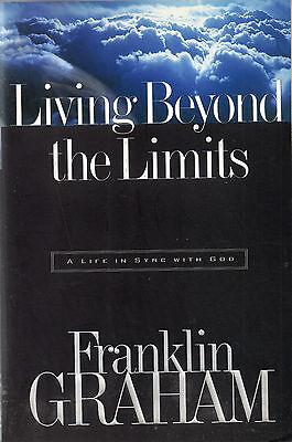 Living Beyond Limits By Franklin Graham  1998  Paperback