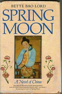 Spring-Moon-A-Novel-Of-China-by-Bette-Bao-Lord-BCA-edition-hardback-1982
