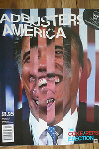 Adbusters America - Nov/Dec 2012 Issue - The Coke/Pepsi Election