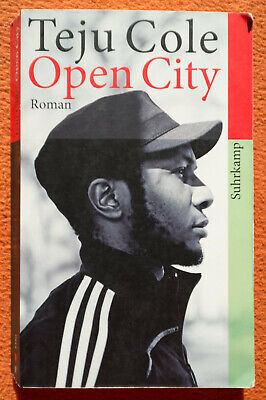 TEJU COLE - OPEN CITY Teju Cole Open City