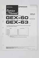 Pioneer Gex-60 Gex-63 Originale Ulteriori Manuale Di Servizio/schema Elettrico - pioneer - ebay.it