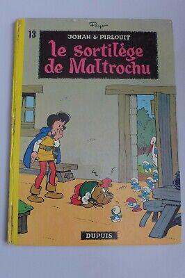 JOHAN ET PIRLOUIT - LE SORTILÈGE DE MALTROCHU - PEYO - 1973 - Dos rond Dupuis