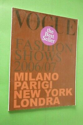 Vogue Italy Set of n.671 July 2006 Fashion Shows Fall/Winter the Best